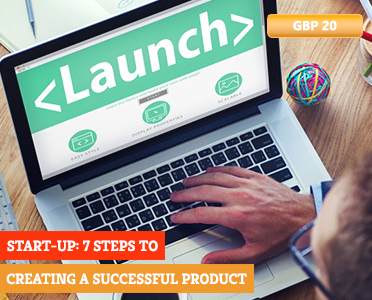 Startup How-To: 7 Steps to Creating a Successful Product - How To Learn Online